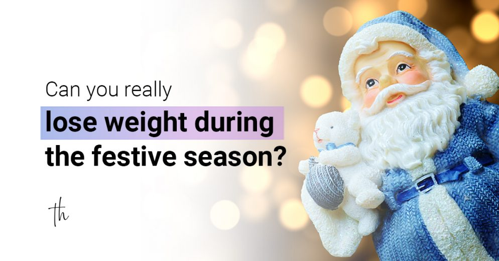Can you really lose weigh during the festive season